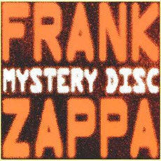 Mystery Disc mp3 Artist Compilation by Frank Zappa