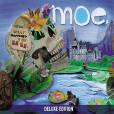 What Happened To The La Las (Deluxe Edition) mp3 Artist Compilation by moe.