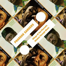 Village Of Pharoahs / Wisdom Through Music by Pharoah Sanders