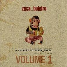 O Coração Do Homem-Bomba, Volume 1 by Zeca Baleiro