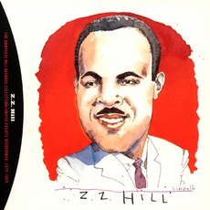 The Complete Hill Records Collection 1972-1975 mp3 Artist Compilation by Z.Z. Hill