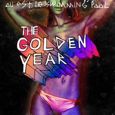 The Golden Year by Où Est Le Swimming Pool