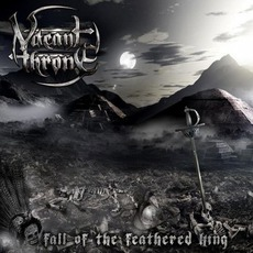 Fall Of The Feathered King by Vacant Throne