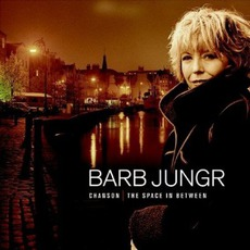Chanson: The Space In Between by Barb Jungr