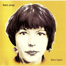 Bare Again (Re-Issue) mp3 Album by Barb Jungr