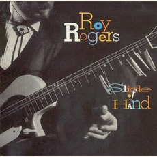 Slide Of Hand mp3 Album by Roy Rogers