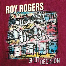 Split Decision mp3 Album by Roy Rogers