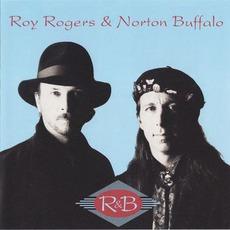 R & B mp3 Album by Roy Rogers & Norton Buffalo