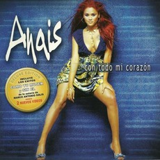 Con Todo Mi Corazón (Deluxe Edition) mp3 Album by Anaís