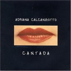 Cantada (Re-Issue) mp3 Album by Adriana Calcanhotto