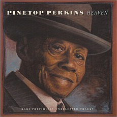 Heaven by Pinetop Perkins