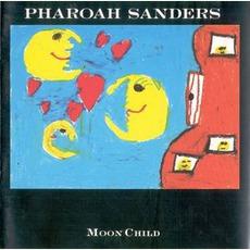 Moon Child mp3 Album by Pharoah Sanders