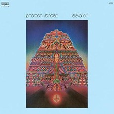 Elevation (Re-Issue) by Pharoah Sanders