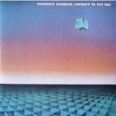 Journey To The One (Re-Issue) mp3 Album by Pharoah Sanders