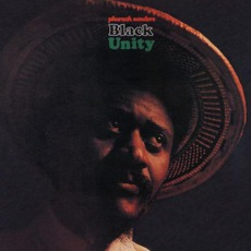 Black Unity (Re-Issue) by Pharoah Sanders