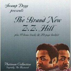 The Brand New Z.Z. Hill (Remastered) mp3 Album by Z.Z. Hill