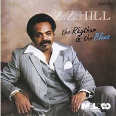 The Rhythum & The Blues (Re-Issue) mp3 Album by Z.Z. Hill