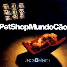 Pet Shop Mundo Cão mp3 Album by Zeca Baleiro