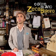 O Disco Do Ano mp3 Album by Zeca Baleiro