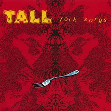 Fork Songs mp3 Album by Tall Dwarfs