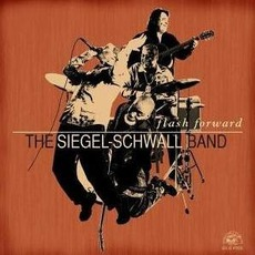 Flash Forward mp3 Album by The Siegel-Schwall Band