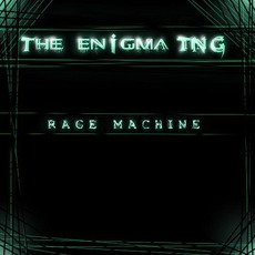 Rage Machine mp3 Album by The Enigma TNG