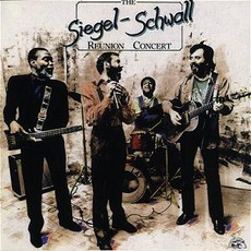 The Reunion Concert mp3 Live by The Siegel-Schwall Band