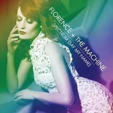 Spectrum (Say My Name) by Florence + The Machine