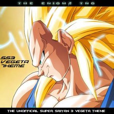 Unofficial Super Saiyan 3 Vegeta Theme mp3 Single by The Enigma TNG
