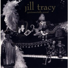 Quintessentially Unreal (The Early Piano Demos) mp3 Artist Compilation by Jill Tracy