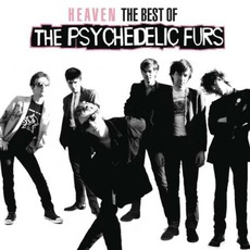 Heaven: The Best Of The Psychedelic Furs mp3 Artist Compilation by The Psychedelic Furs
