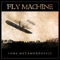 Come Metamorphosis mp3 Artist Compilation by Fly Machine