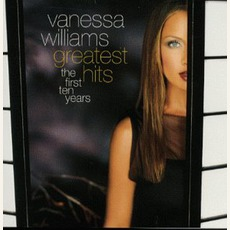 Greatest Hits: The First Ten Years mp3 Artist Compilation by Vanessa Williams