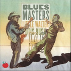 Little Walter & Otis Rush: Blues Masters mp3 Compilation by Various Artists
