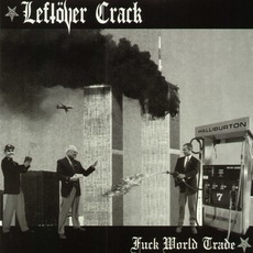 Fuck World Trade mp3 Album by Leftöver Crack