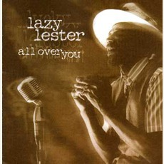 All Over You mp3 Album by Lazy Lester