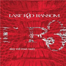 Sleep Well Sweet Vanity mp3 Album by Last Red Ransom