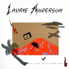 Mister Heartbreak mp3 Album by Laurie Anderson