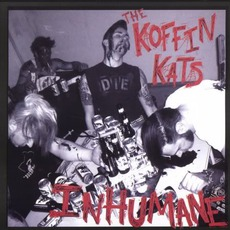 Inhumane mp3 Album by Koffin Kats