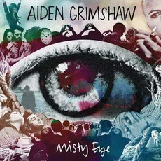 Misty Eye mp3 Album by Aiden Grimshaw