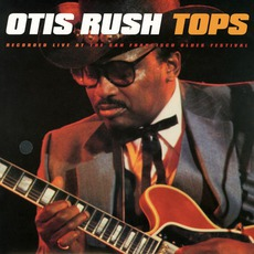 Tops mp3 Album by Otis Rush