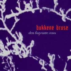 Den Fagraste Rosa mp3 Album by Bukkene Bruse