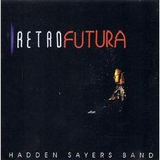 Retrofutura mp3 Album by Hadden Sayers Band