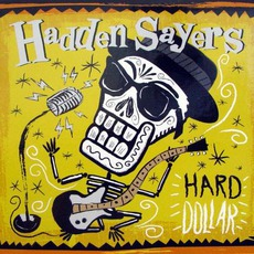 Hard Dollar mp3 Album by Hadden Sayers
