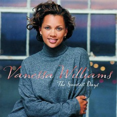The Sweetest Days mp3 Album by Vanessa Williams