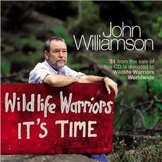 Wildlife Warriors: It's Time mp3 Album by John Williamson