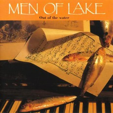 Out Of The Water mp3 Album by Men Of Lake