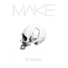 Trephine mp3 Album by Make