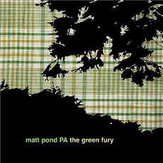 The Green Fury mp3 Album by matt pond PA