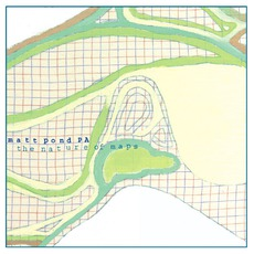 The Nature Of Maps mp3 Album by matt pond PA